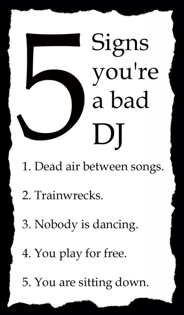 Bad DJ Checklist